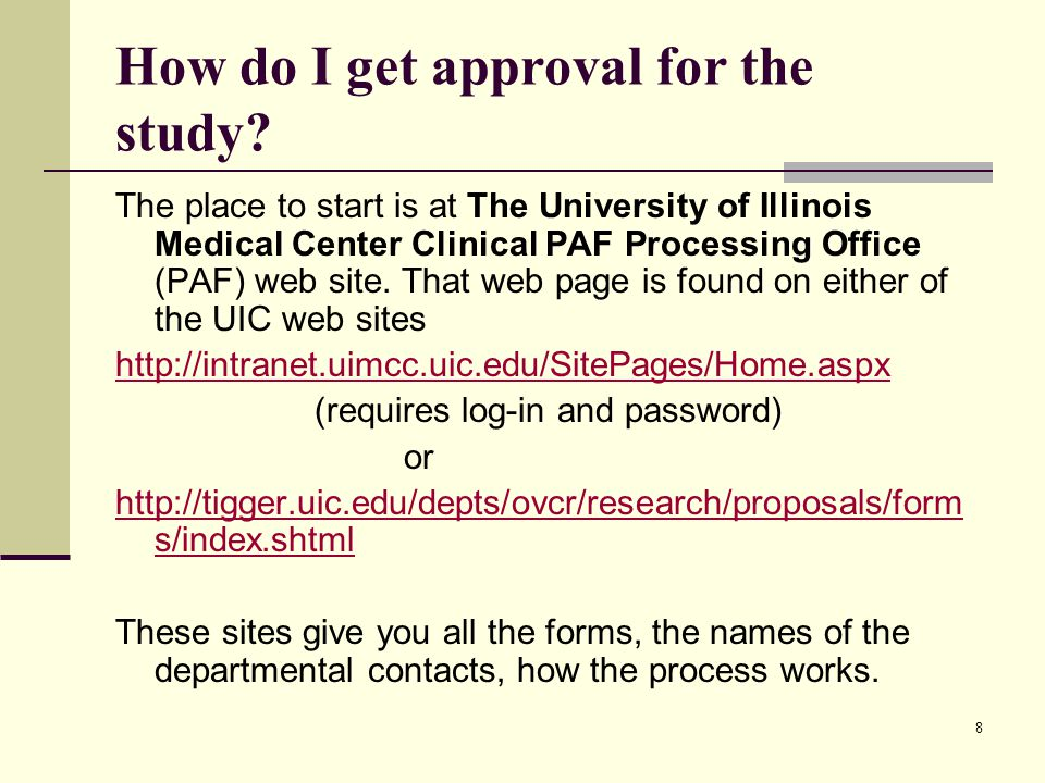 8 How do I get approval for the study.
