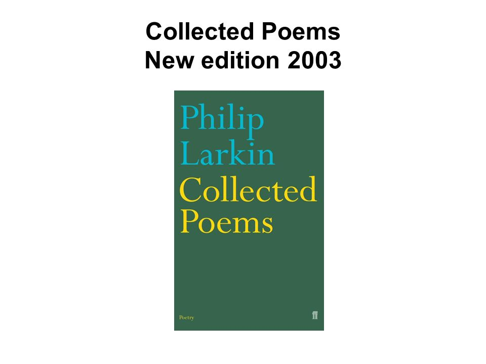 Collected Poems New edition 2003