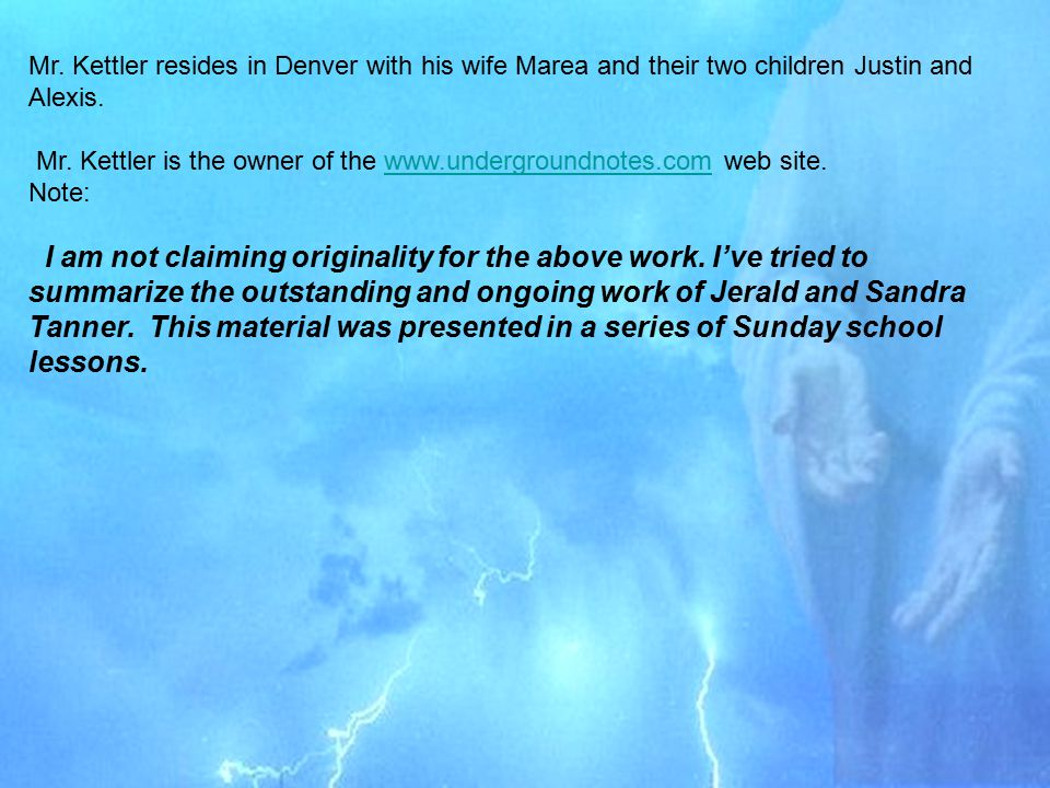 Mr. Kettler resides in Denver with his wife Marea and their two children Justin and Alexis. Mr. Kettler is the owner of the www.undergroundnotes.com w