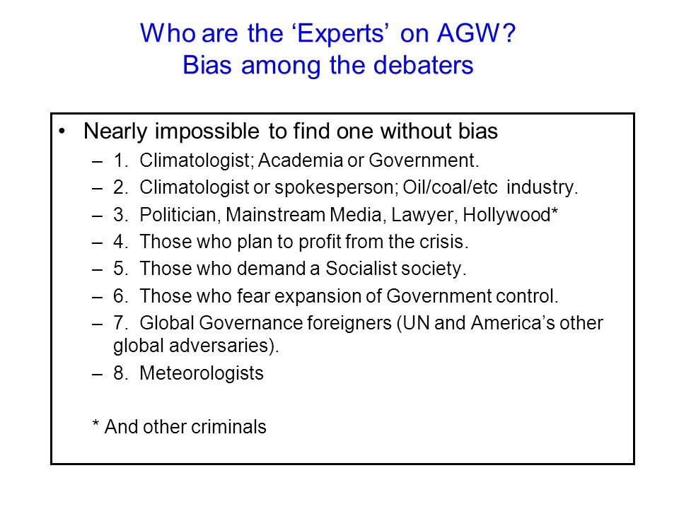 Who are the 'Experts' on AGW.
