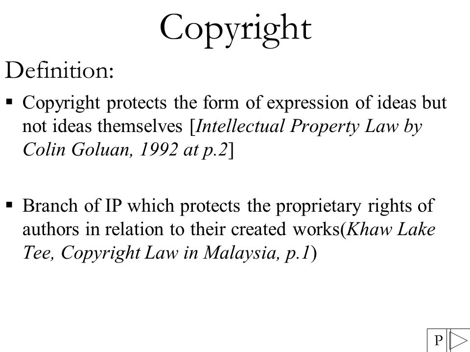 Protection of Copyright  Protection is also afforded under s42 CA 1987 – an affidavit or a statutory declaration by the owner or his agent annexing a copy of the copyright is prima facie evidence and is admissible in evidence in any proceedings under the Act.