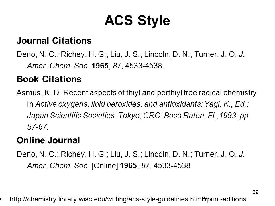 ACS Style Journal Citations Deno, N. C.; Richey, H.