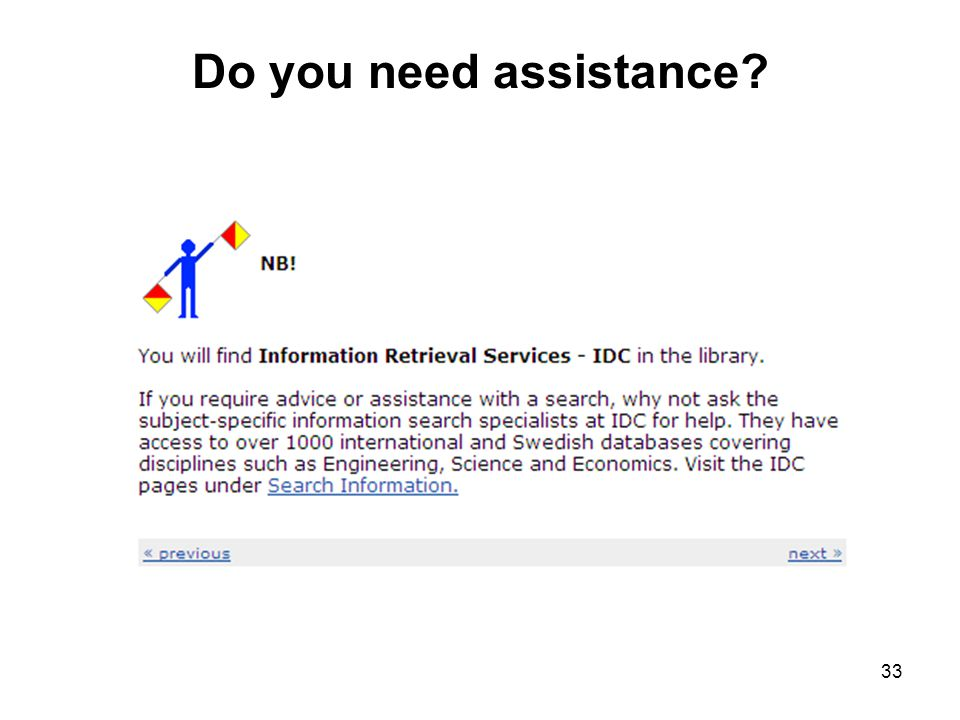 Do you need assistance 33