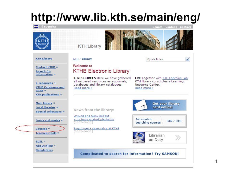http://www.lib.kth.se/infosokkurser/eng/ 5