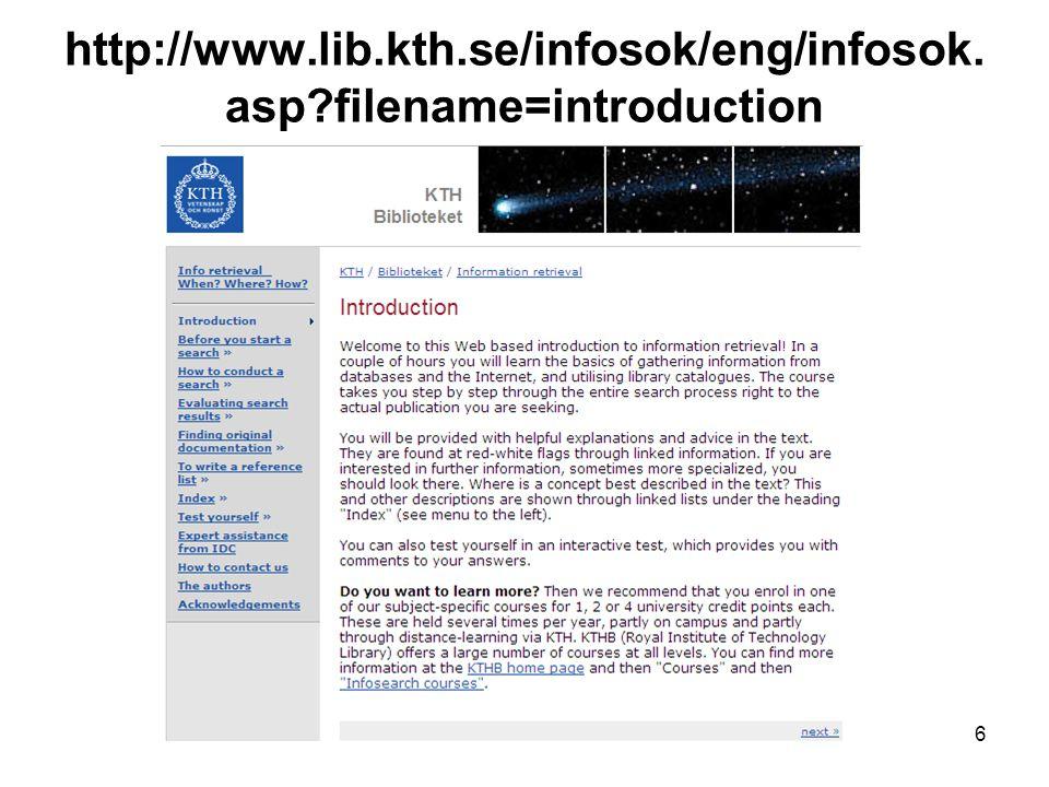 http://www.lib.kth.se/infosok/eng/infosok. asp filename=introduction 6