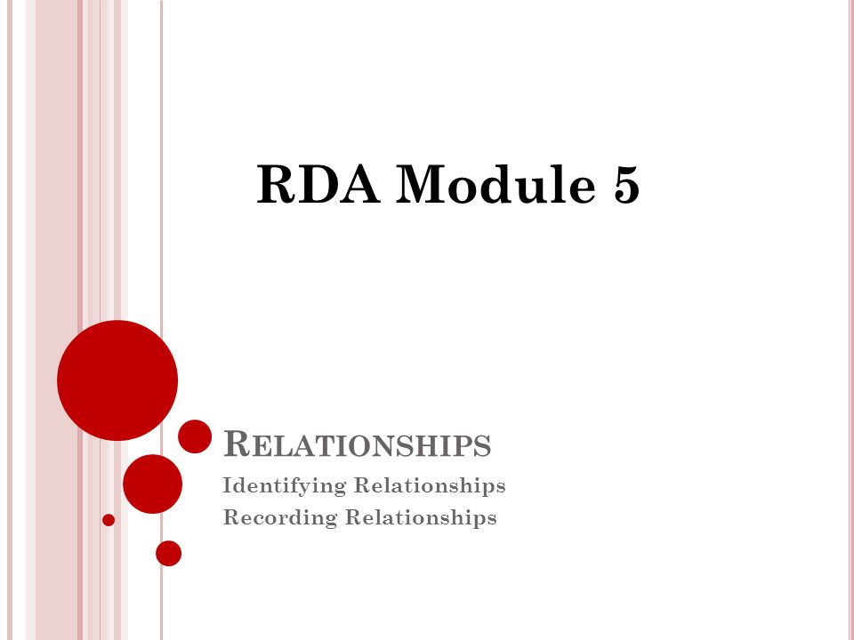 3 B ASICS OF RELATIONSHIPS 1.What are relationships.