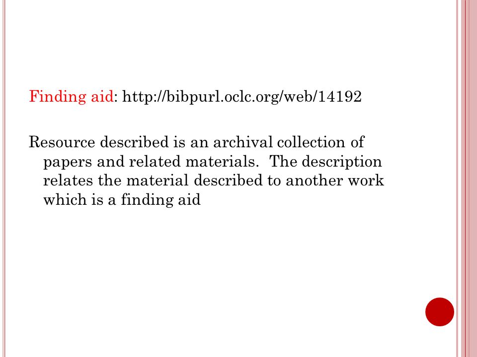 Finding aid: http://bibpurl.oclc.org/web/14192 Resource described is an archival collection of papers and related materials.