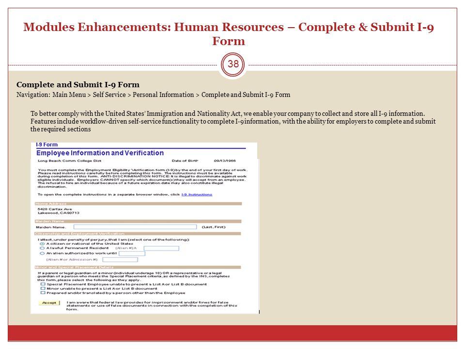 Modules Enhancements: Human Resources – Complete & Submit I-9 Form Complete and Submit I-9 Form Navigation: Main Menu > Self Service > Personal Inform