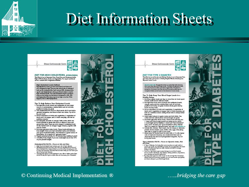 © Continuing Medical Implementation ® …...bridging the care gap Diet Information Sheets