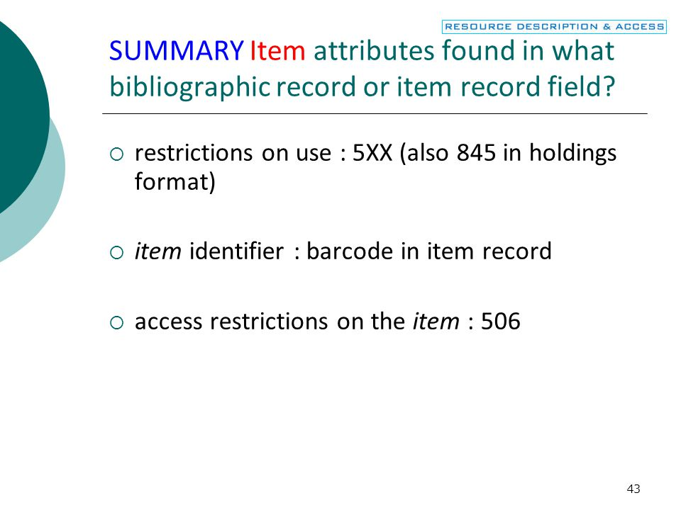 44 SUMMARY Person attributes found in what field.