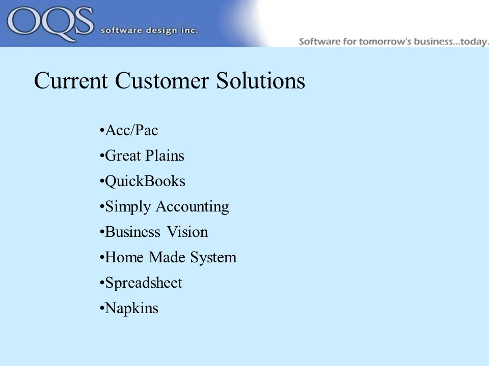 What's lacking with these solutions Sales lacks access to price lists, XML calls No rebate tracking Repetitive entry of line items Little or no service components No connection between orders and PO's No integration between departments No industry specific reports (IBM, HP, etc.) No integrated web solution for customer access ROI; Extra staff, lost rebates, lost loaners, time