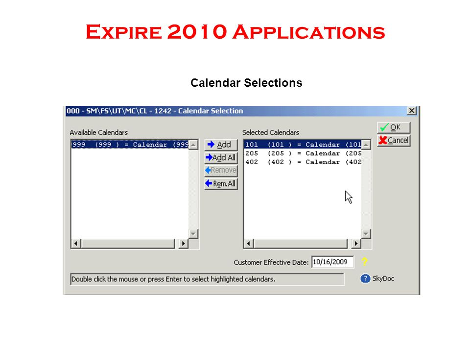 Expire 2010 Applications Calendar Selections