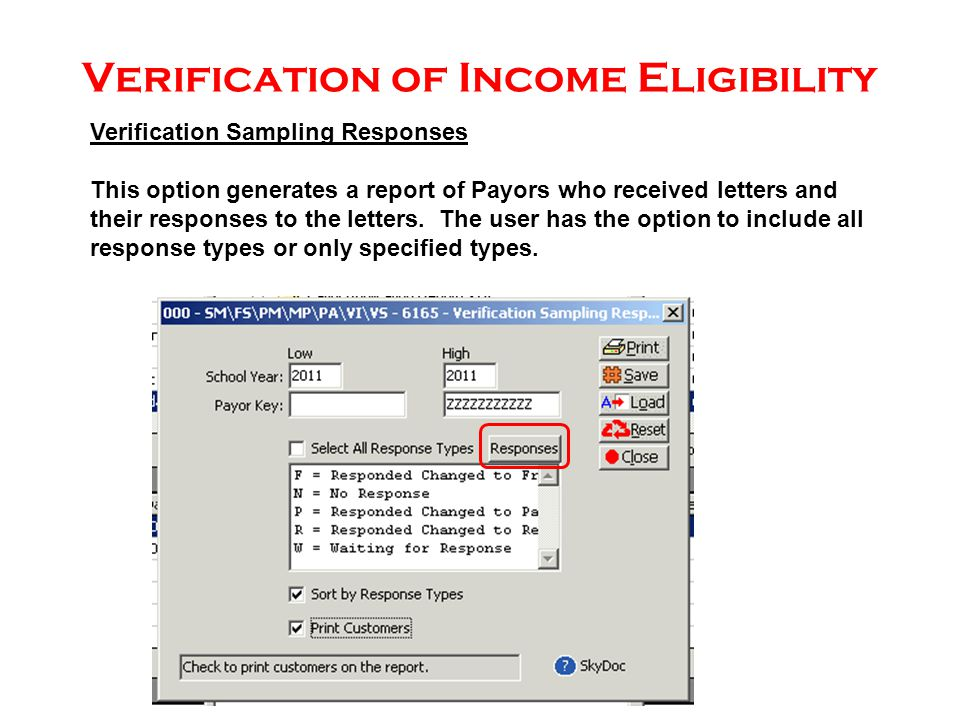 Verification Sampling Responses This option generates a report of Payors who received letters and their responses to the letters.