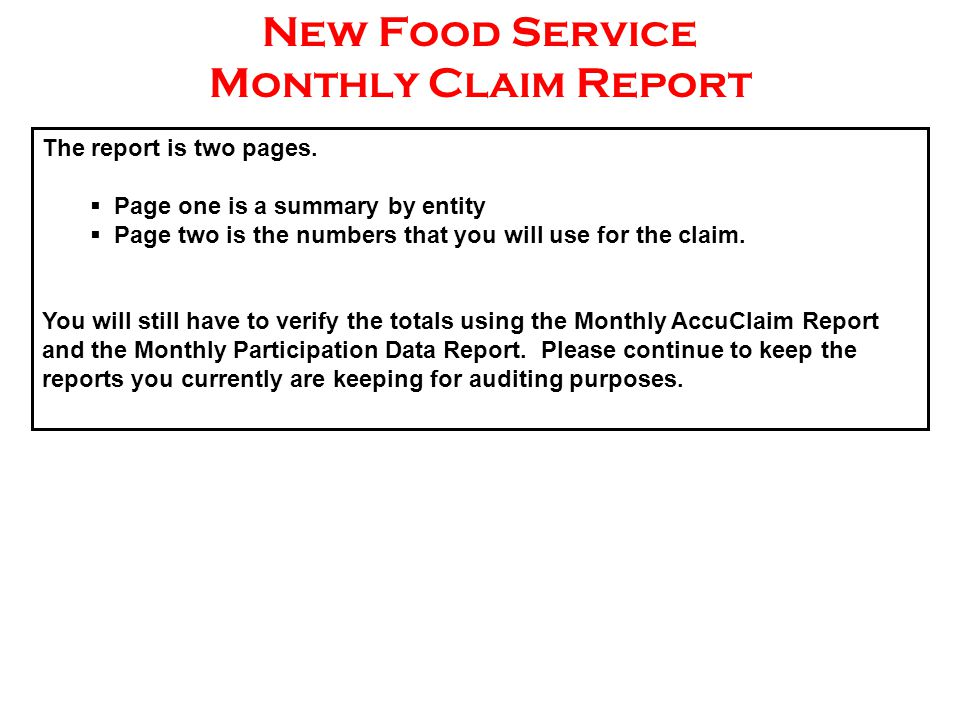 New Food Service Monthly Claim Report The report is two pages.