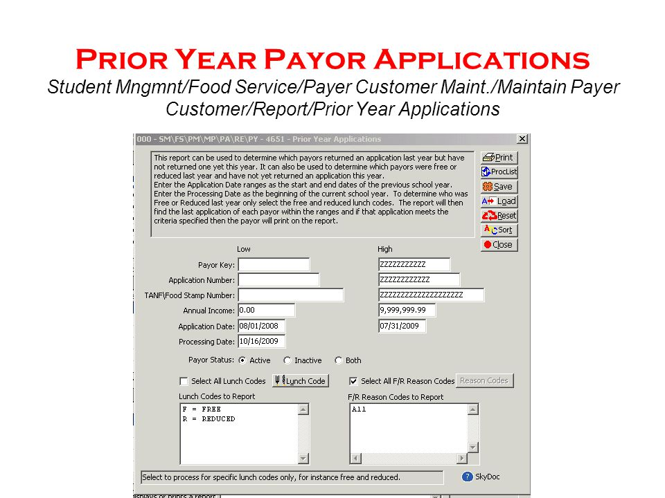 Prior Year Payor Applications Student Mngmnt/Food Service/Payer Customer Maint./Maintain Payer Customer/Report/Prior Year Applications Sample Letter