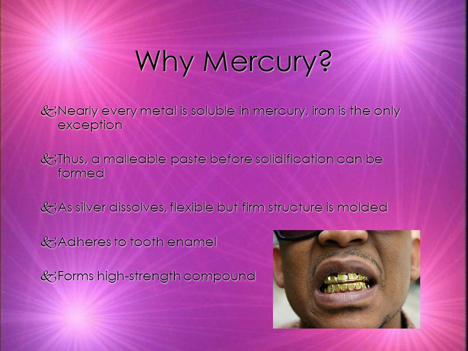 Why Mercury.