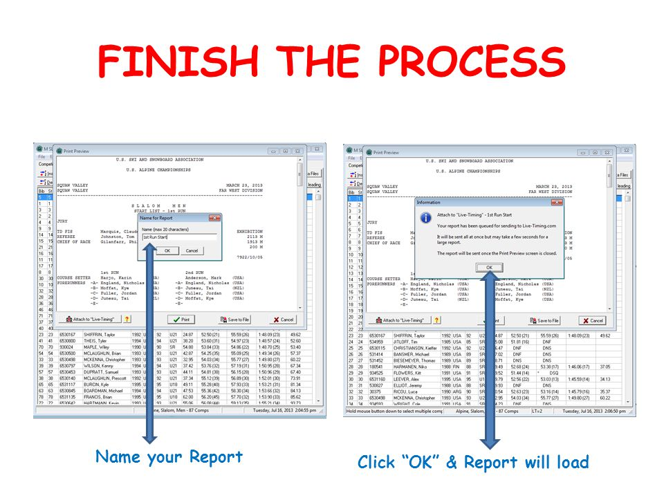 FINISH THE PROCESS Name your Report Click OK & Report will load