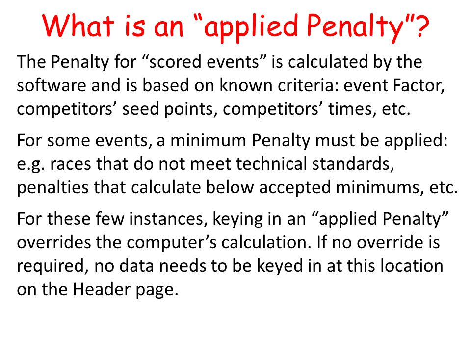 What is an applied Penalty .