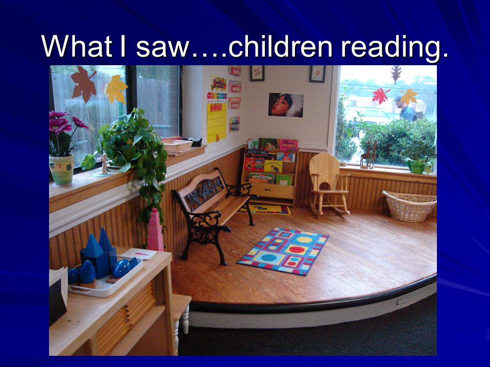 What I saw….children reading.