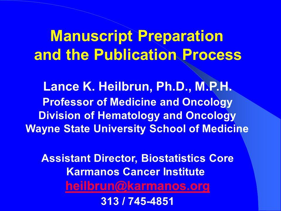 Manuscript preparation process Literature review (for the Intro., Disc.