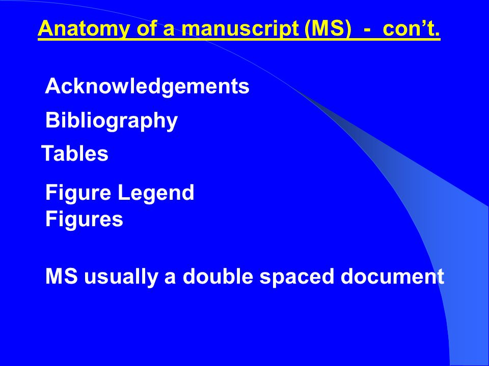When MS is finally published Notify & thank all your coauthors Give them full journal citation (for their CVs) Provide URL link (or website) if online journal Send each coauthor a reprint (if available) Update your own CV