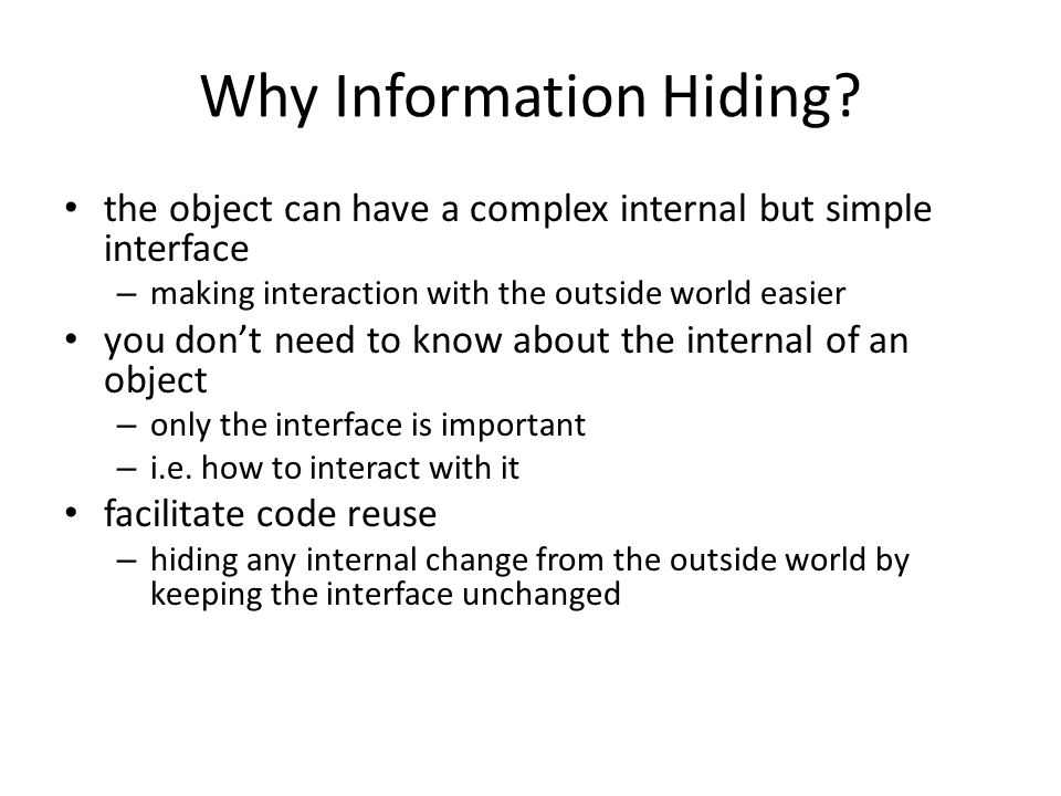 Why Information Hiding.