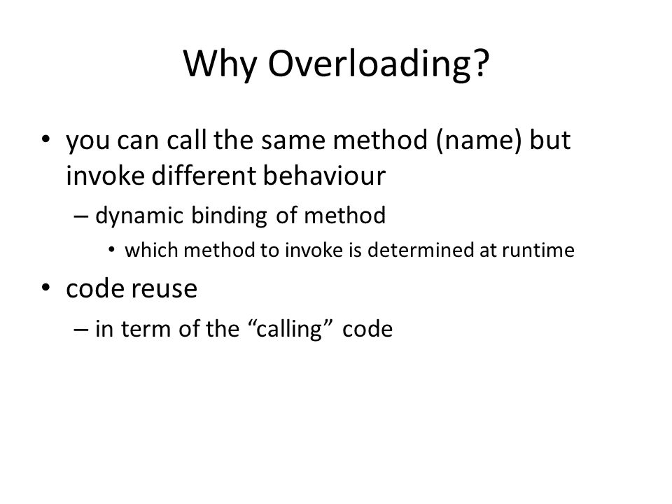 Why Overloading.