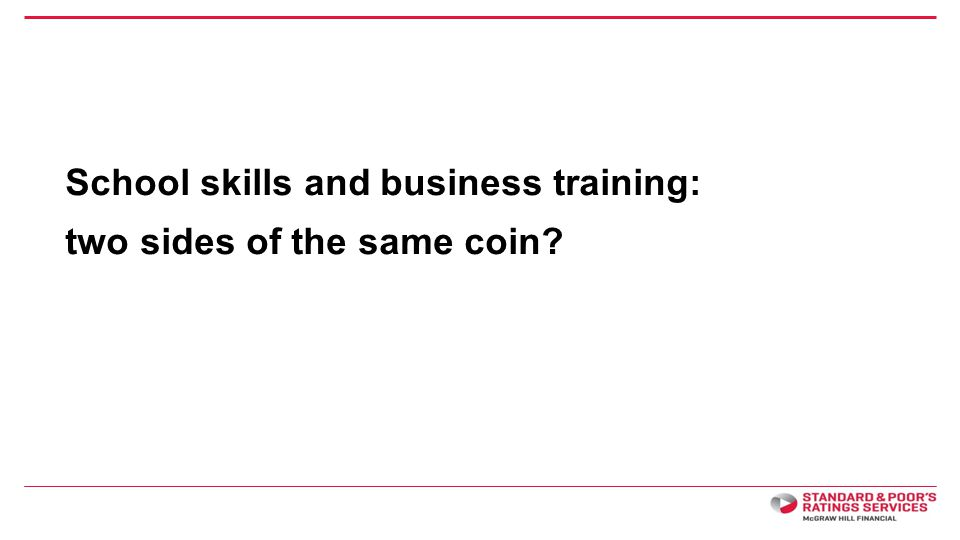 School skills and business training: two sides of the same coin?
