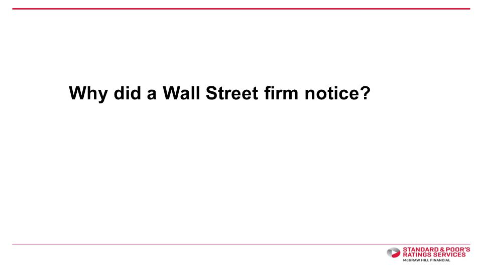 Why did a Wall Street firm notice?