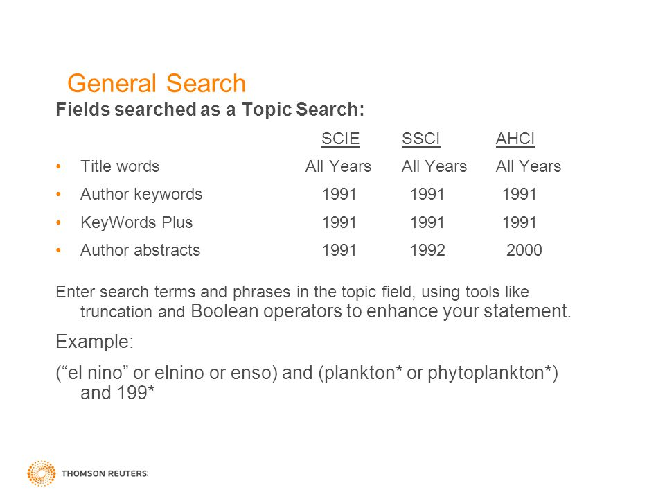 General Search Fields searched as a Topic Search: SCIE SSCI AHCI Title words All Years All Years All Years Author keywords1991 1991 1991 KeyWords Plus