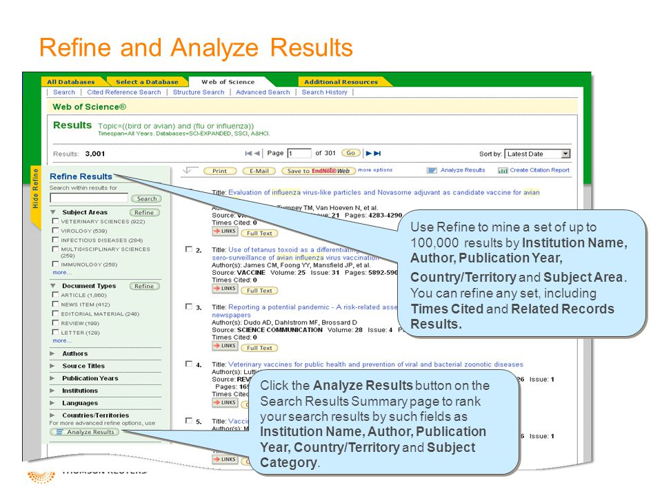 Refine and Analyze Results Click the Analyze Results button on the Search Results Summary page to rank your search results by such fields as Instituti