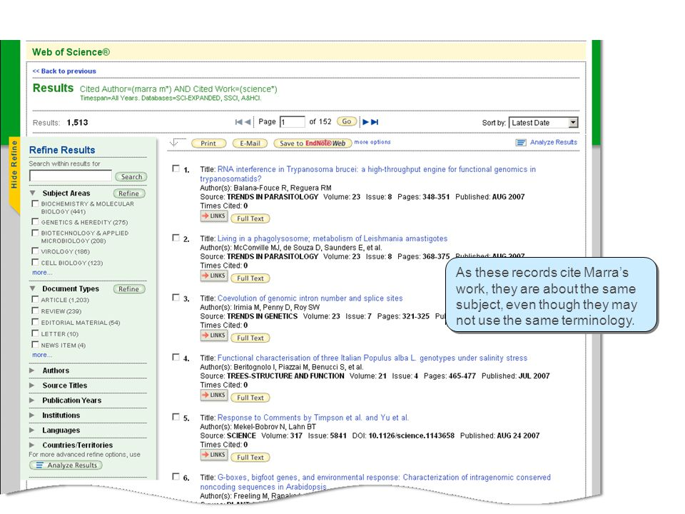 Cited Reference Search / Results As these records cite Marra's work, they are about the same subject, even though they may not use the same terminology.