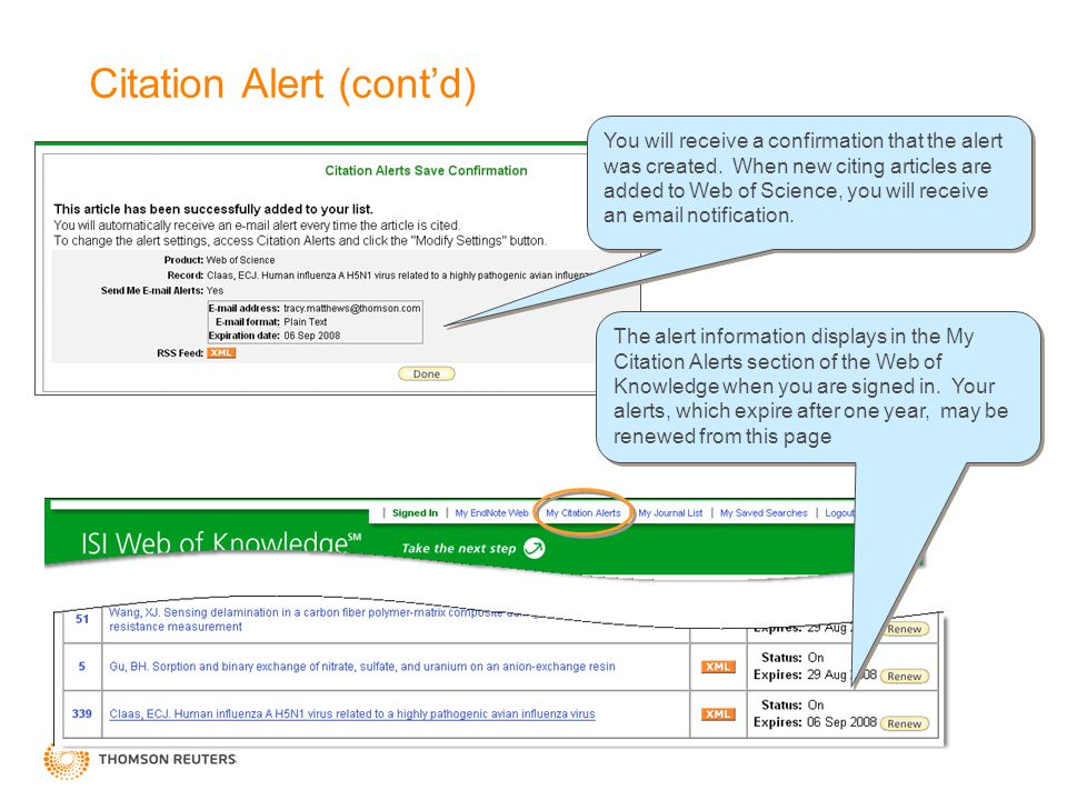 Citation Alert (cont'd) You will receive a confirmation that the alert was created.