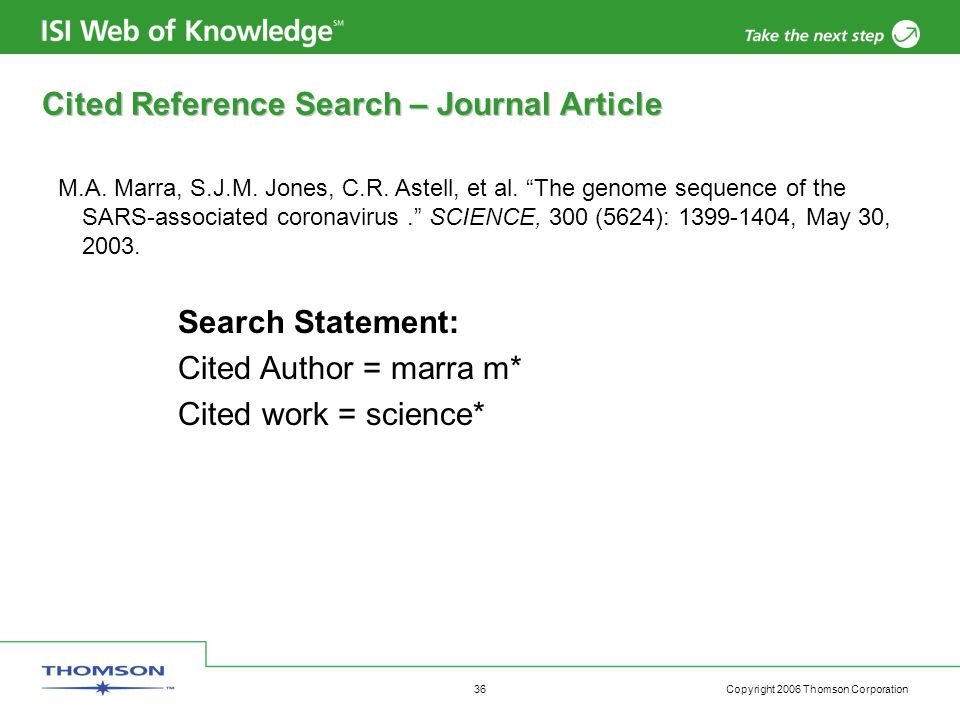 Copyright 2006 Thomson Corporation 36 Cited Reference Search – Journal Article M.A.