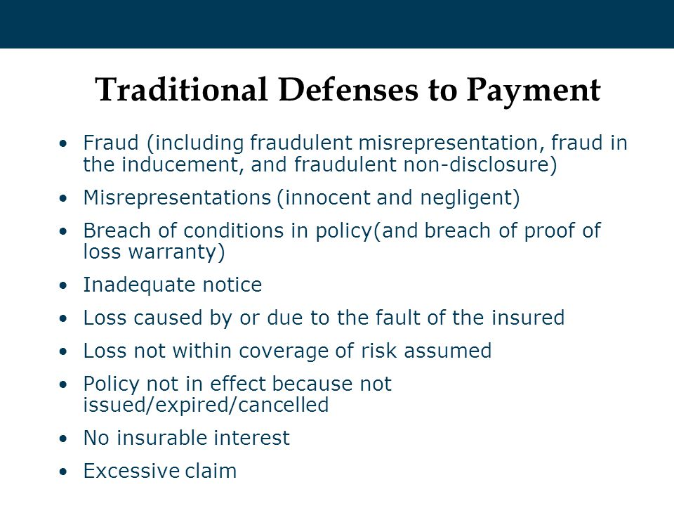 Traditional Defenses to Payment Fraud (including fraudulent misrepresentation, fraud in the inducement, and fraudulent non-disclosure) Misrepresentati