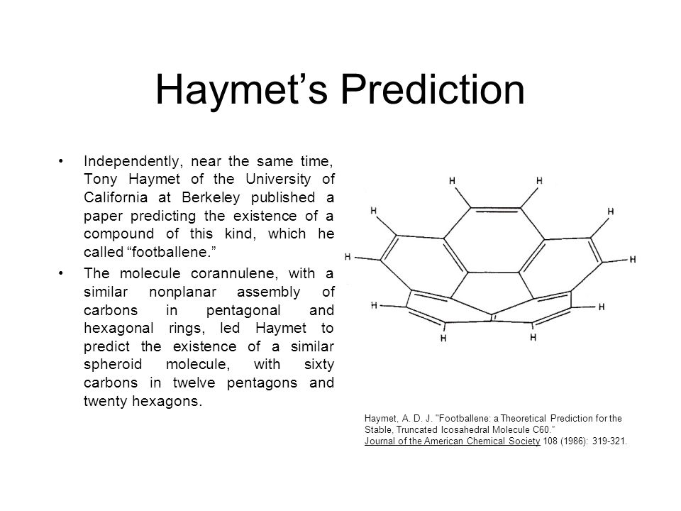 Haymet's Prediction Independently, near the same time, Tony Haymet of the University of California at Berkeley published a paper predicting the existe