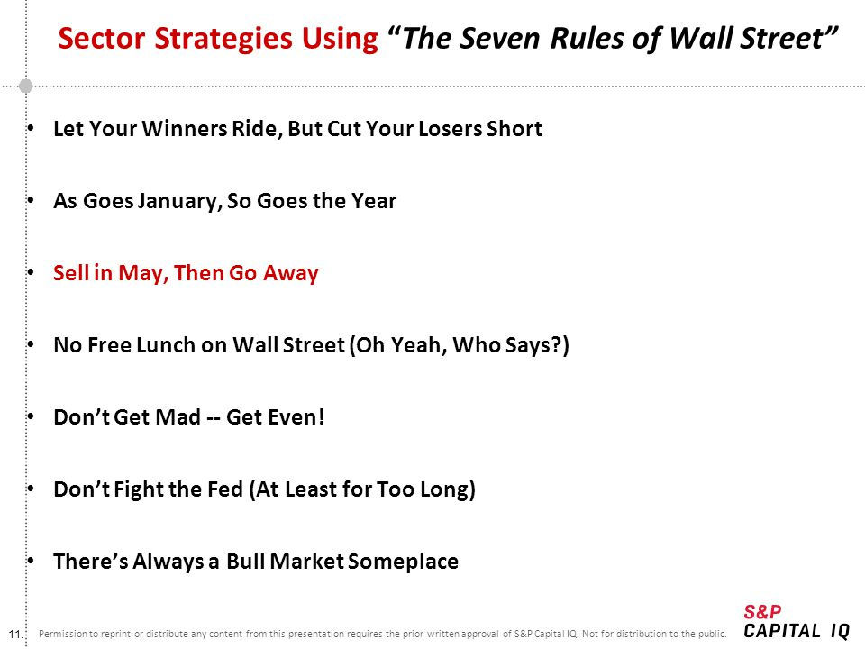 11. Permission to reprint or distribute any content from this presentation requires the prior written approval of S&P Capital IQ. Not for distribution