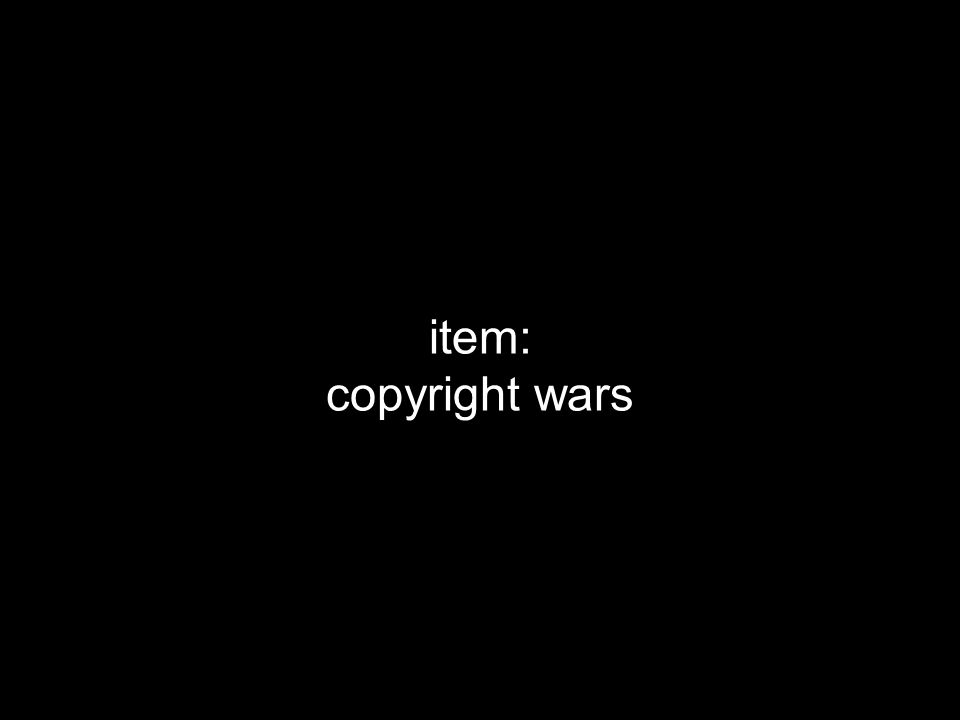 item: copyright wars