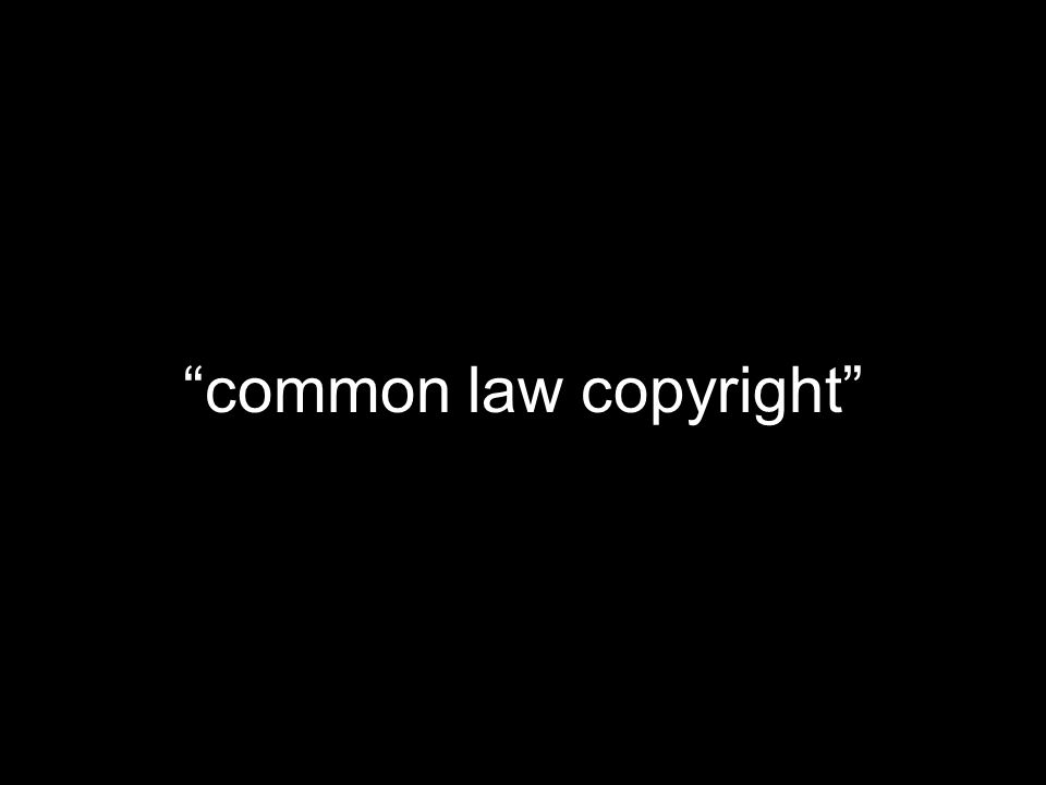 common law copyright