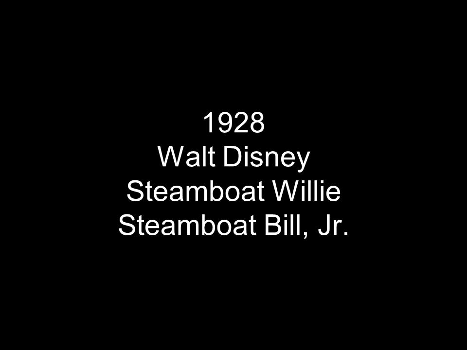 1928 Walt Disney Steamboat Willie Steamboat Bill, Jr.