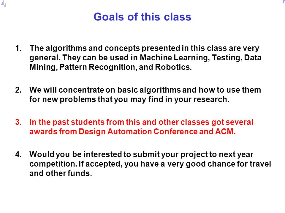 Universität Dortmund Goals of this class 1.Many of you are using some CAD tools.