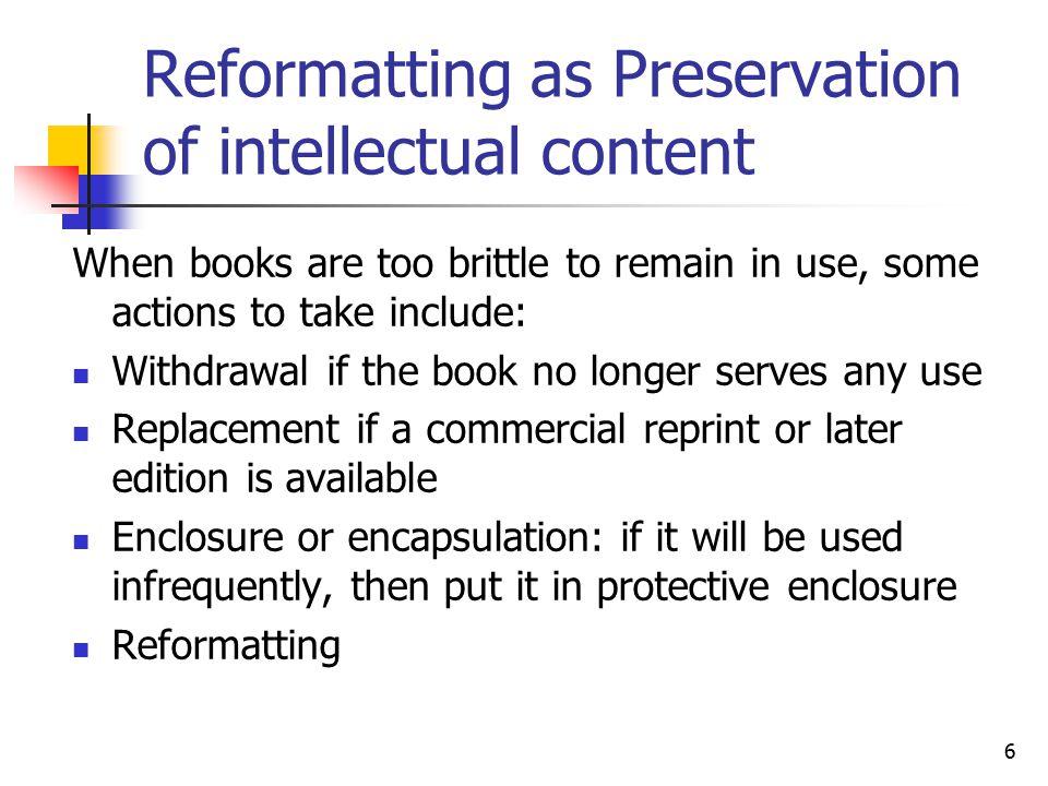 7 Reformatting: e.g.