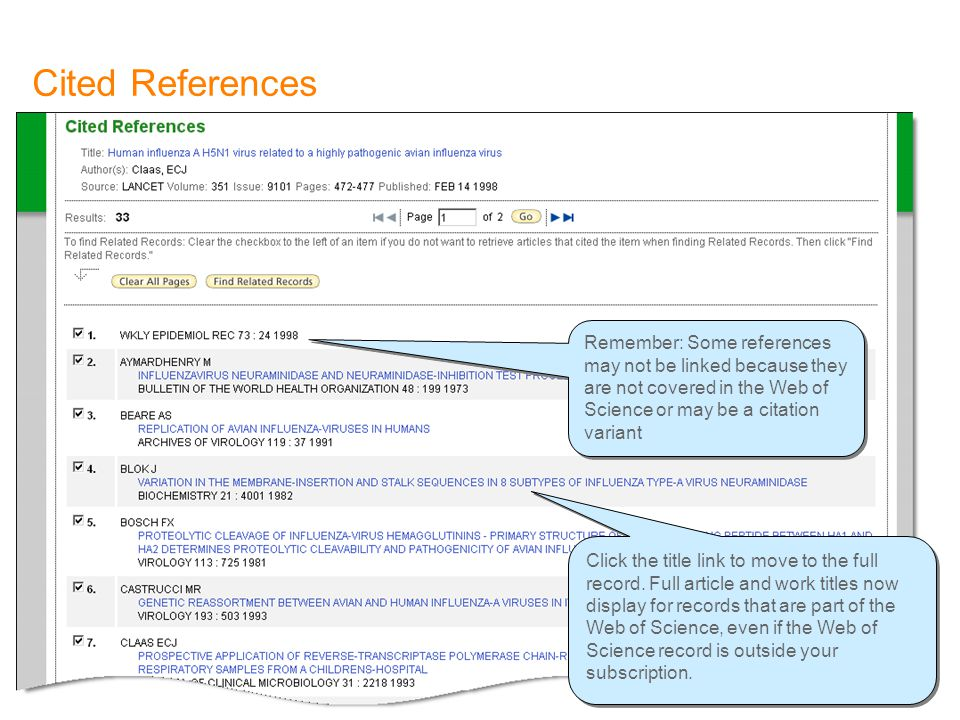 Cited References Remember: Some references may not be linked because they are not covered in the Web of Science or may be a citation variant Click the title link to move to the full record.