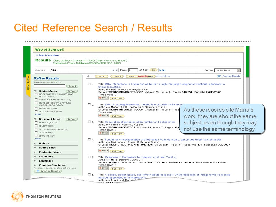 Cited Reference Search / Results As these records cite Marra's work, they are about the same subject, even though they may not use the same terminolog