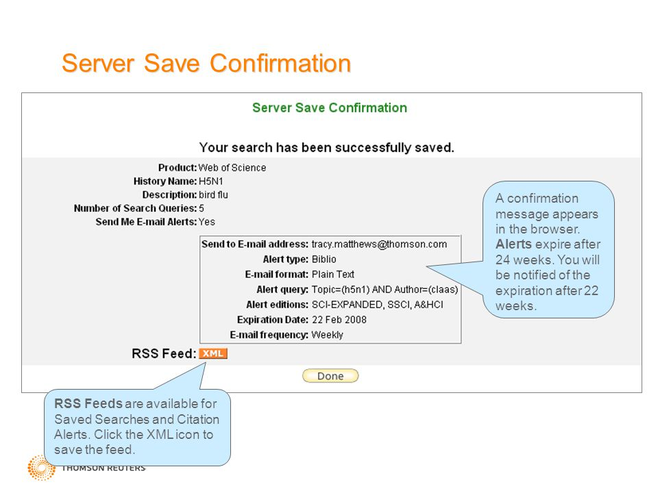 Server Save Confirmation RSS Feeds are available for Saved Searches and Citation Alerts. Click the XML icon to save the feed. A confirmation message a
