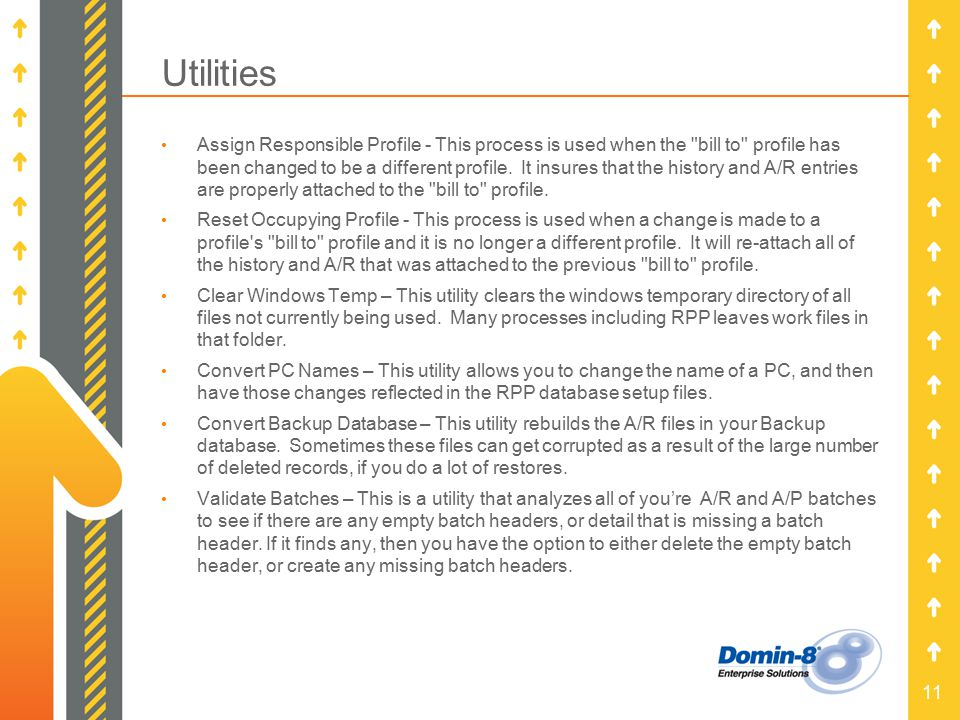 11 Utilities Assign Responsible Profile - This process is used when the bill to profile has been changed to be a different profile.