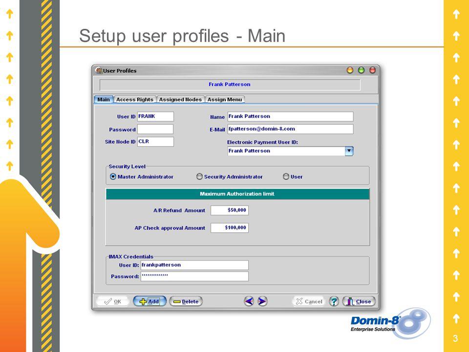 3 Setup user profiles - Main