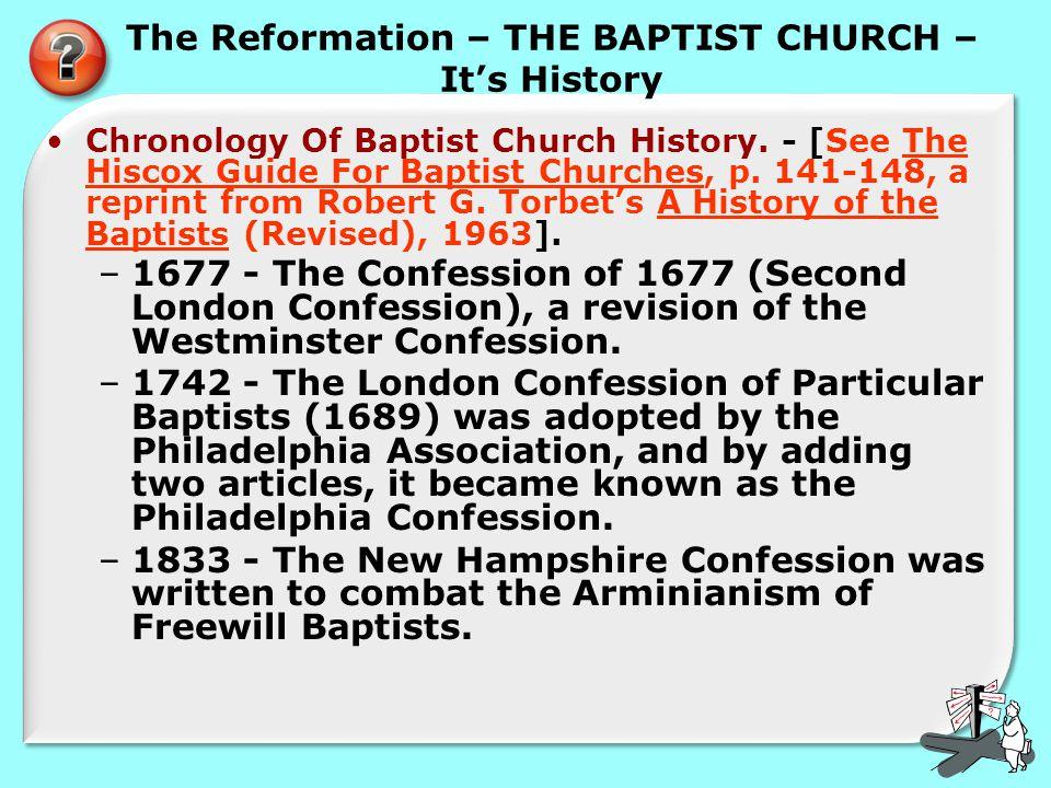 The Reformation – THE BAPTIST CHURCH – It's History Chronology Of Baptist Church History.