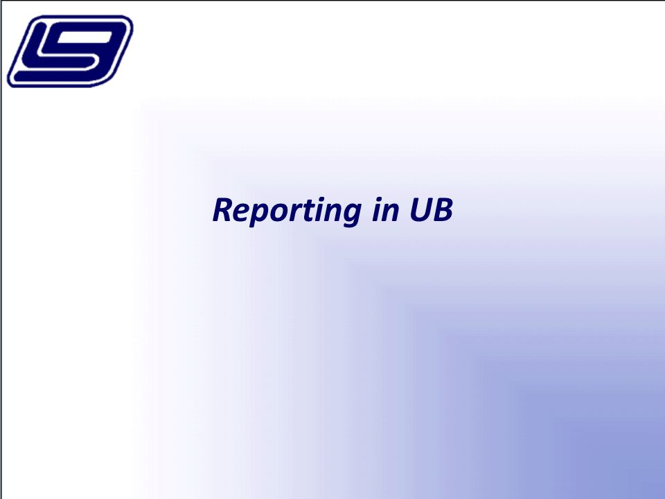 Reporting in UB