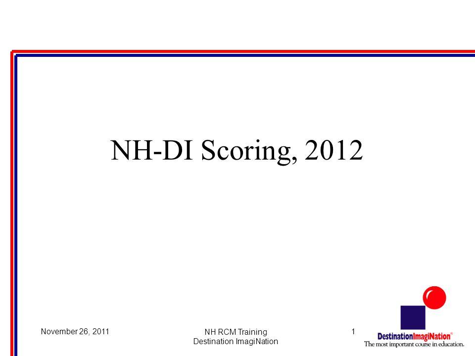 1November 26, 2011NH RCM Training Destination ImagiNation NH-DI Scoring, 2012